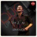Live au Duc des Lombards / Matthieu BORE / (Bonsaï Music – 2011)