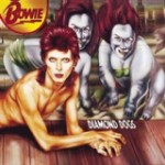 Diamond Dogs / David BOWIE  / (EMI – 1974/ Rééd.2004)
