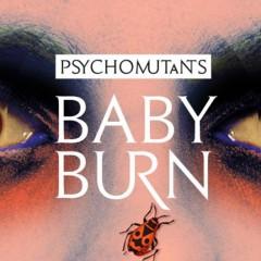 Baby Burn