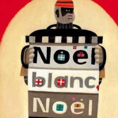 Noel Blanc, Noel Noir