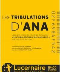 Les tribulations d'Ana, Lucernaire