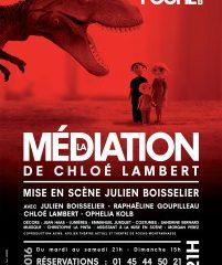 La médiation, Chloé Lambert, Théâtre Poche Montparnasse,