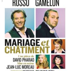 MARIAGE ET CHATIMENT de David Pharao –  Jean-Luc Moreau – Théâtre Hébertot