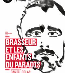 Brasseur et les enfants du paradis, Théâtre du Petit Saint-Martin