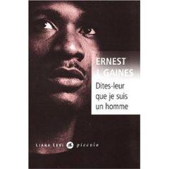 Dîtes-leur que je suis un homme, d'Ernest J. Gaines