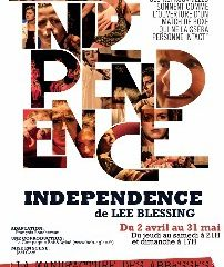 Independance, Lee Blessing, Manufacture des Abbesses