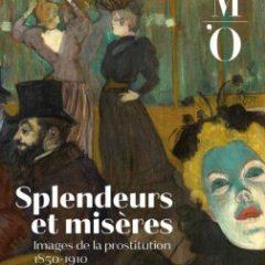 Splendeurs et misères. Images de la prostitution de 1850 à 1910 », musée d'Orsay
