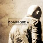 Sur nos forces motrices / Dominique A / (Cinq 7 – 2007)
