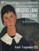 MODIGLIANI, SOUTINE ET L'AVENTURE DU MONTPARNASSE / La Pinacothèque de Paris