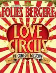 Love circus, Stéphane Jarny, Folies Bergère