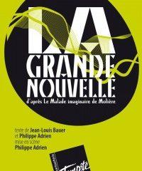 La grande nouvelle, mise en scène Philippe Adrien