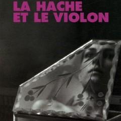 La Hache et le Violon