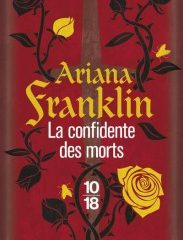 La Confidente des Morts, Ariana Franklin