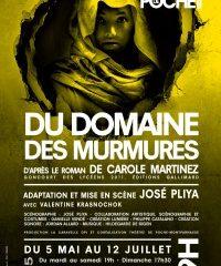 Du domaine des murmures, Poche Montparnasse