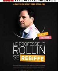 Le Professeur Rollin : déroutant et désopilant