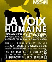 La voix humaine, La Dame de Monte-Carlo, Jean Cocteau, Francis Poulenc, Poche Montparnasse