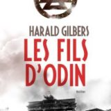 Les fils d'Odin, Harald Gilbers, éditions 10/18
