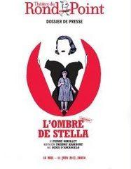 L'ombre de Stella – Pierre Barillet – Denis d'Arcangelo – Théâtre du Rond-Point