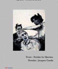 « LES TONDUES », Perrine LE QUERREC, Jacques CAUDA