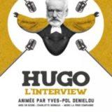 Hugo, l'Interview, Essaion