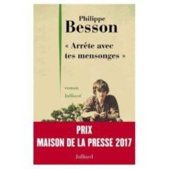 Arrête avec tes mensonges, Philippe Besson, éditions 10/18