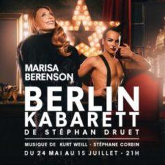 Berlin Kabarett, Stéphan Druet, Théâtre de Poche Montparnasse