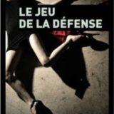 Le jeu de la défense, André Buffard, éditions Plon