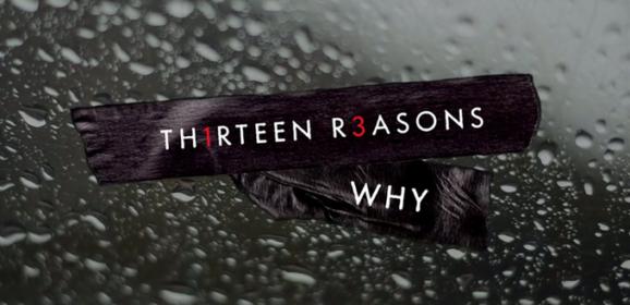 13 raisons de regarder 13 Reasons Why