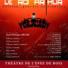 Le Roi Arthur – Jean-Philippe Bêche – Théâtre de l'Epée de Bois