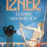 La poule aux œufs d'or, Claude Izner, éditions 10-18