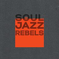 Soul jazz rebels